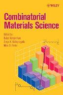 Combinatorial Materials Science