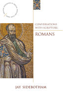 Conversations With Scripture Romans
