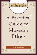 Pdf A Practical Guide to Museum Ethics