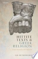 Hittite Texts and Greek Religion