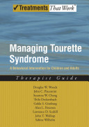 Managing Tourette Syndrome A Behavioral Intervention for Children and Adults Therapist Guide Book