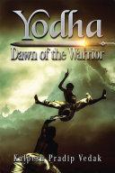 Yodha Dawn of the Warrior Pdf/ePub eBook