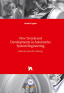 New Trends and Developments in Automotive System Engineering