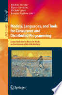 Models  Languages  and Tools for Concurrent and Distributed Programming