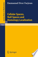Cellular Spaces, Null Spaces and Homotopy Localization