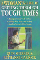 A Woman S Guide To Getting Through Tough Times