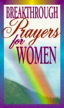 Breakthrough Prayers for Women Book
