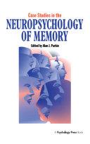 Case Studies in the Neuropsychology of Memory [Pdf/ePub] eBook