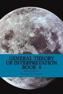 General Theory of Interpretation