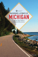 Backroads   Byways of Michigan  Third Edition   Backroads   Byways