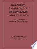 Symmetries  Lie Algebras and Representations Book