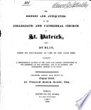 The History and Antiquities of the Collegiate and Cathedral Church of St  Patrick