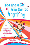 You Are a Girl Who Can Do Anything
