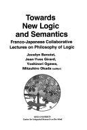 Towards New Logic and Semantics