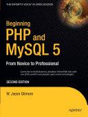 Beginning PHP and MySQL 5