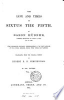 The life and times of Sixtus the fifth  tr  by H E H  Jerningham Book