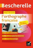Pdf Maîtriser l'orthographe française Telecharger