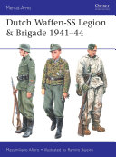 Dutch Waffen SS Legion   Brigade 1941   44