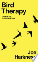 """Bird Therapy"" by Joe Harkness, Chris Packham"