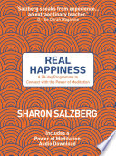 """""""Real Happiness: A 28-day Programme to Connect with the Power of Meditation"""" by Sharon Salzberg"""