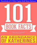 An Abundance of Katherines - 101 Amazing Facts You Didn't Know ebook