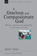 A Gracious And Compassionate God