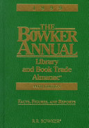 The Bowker Annual Library and Book Trade Almanac 1999
