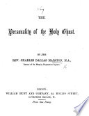 The Personality of the Holy Ghost   An Address   Book PDF