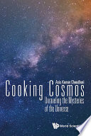 Cooking Cosmos Unraveling The Mysteries Of The Universe