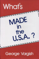 What s Made in the U S A