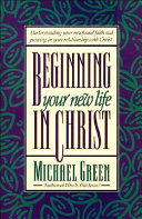 Beginning Your New Life In Christ