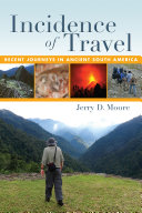 Incidence of travel: recent journeys in ancient South America