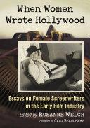 When Women Wrote Hollywood [Pdf/ePub] eBook