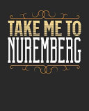 Take Me to Nuremberg
