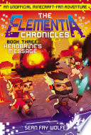 The Elementia Chronicles 3 Herobrine S Message