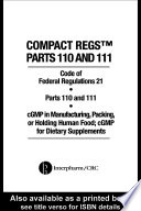 Compact Regs Parts 110 and 111  CFR 21 Parts 110 and 111 cGMP in Manufacturing
