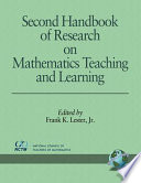 """Second Handbook of Research on Mathematics Teaching and Learning: A Project of the National Council of Teachers of Mathematics"" by Frank K. Lester"
