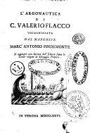 L'Argonautica di C. Valerio Flacco volgarizzata dal marchese Marc'Antonio Pindemonte. Si aggiunge una lettera dell'editore sopra lo Stazio volgare di Selvaggio Porpora