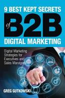 9 Best Kept Secrets of B2B Digital Marketing