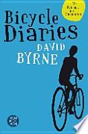 Bicycle Diaries  : Ein Fahrrad, neun Metropolen