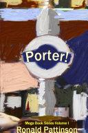 Porter!