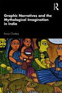 Graphic Narratives and the Mythological Imagination in India
