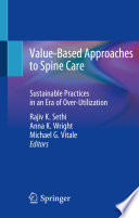 Value Based Approaches to Spine Care Book