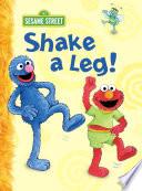 Shake a Leg   Sesame Street