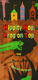 Hippity Hop, Frog on Top