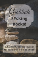 Gratitude Fucking Rocks