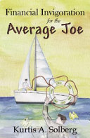 Financial Invigoration for the Average Joe