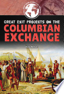 Great Exit Projects on the Columbian Exchange