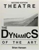 Theatre, the Dynamics of the Art