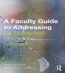 A Faculty Guide to Addressing Disruptive and Dangerous Behavior Pdf/ePub eBook